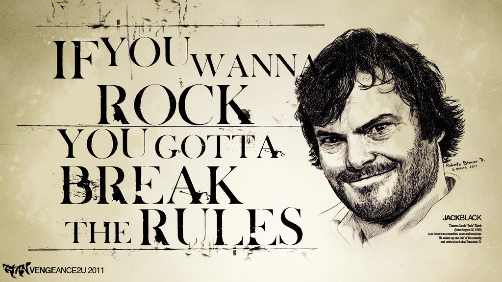 if_you_wanna_rock__you_gotta_break_the_rule_by_vengeance2u-d4jiayx